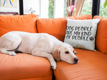 Load image into Gallery viewer, Dog People Pillow