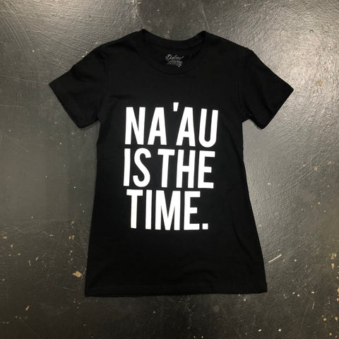 Na'au Is The Time (women)