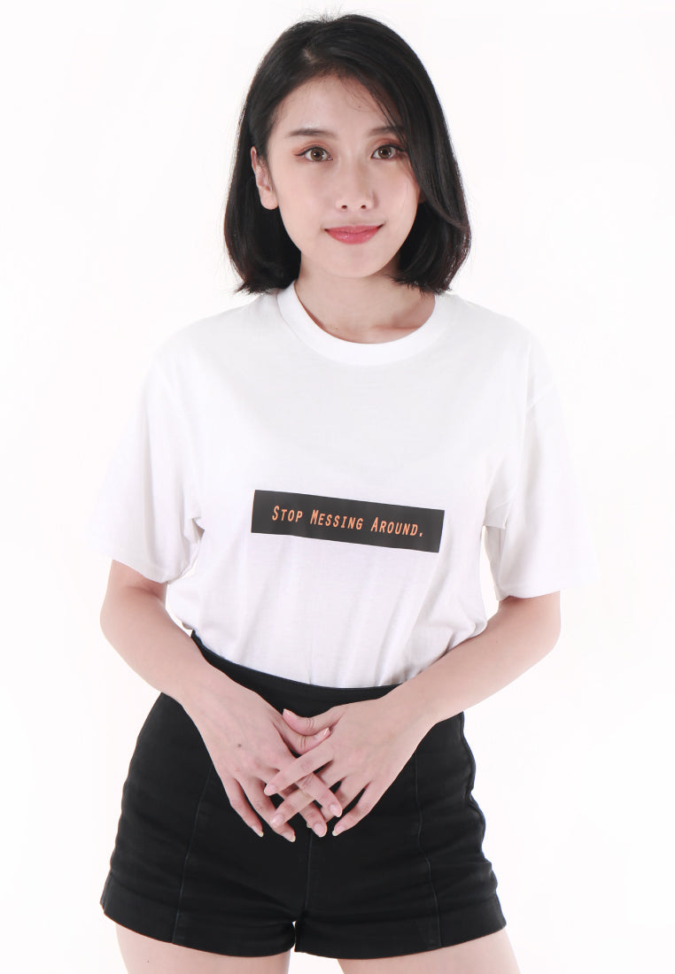 STOP MESSING AROUND BLAQUIIN QUOTE TEE - Ohnii Official Site