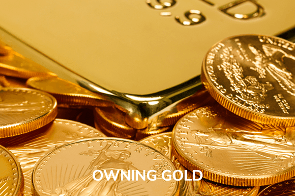 STRATEGIC INVESTING MODULE 3 | OWNING GOLD