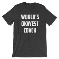 World's Okayest Coach Tee