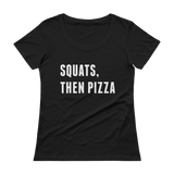 Squats, Then Pizza Tee