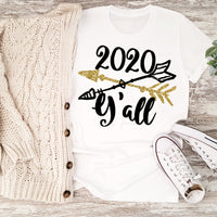 2020 Y'all New Year Arrows Glitter Effect Sublimation Transfer
