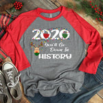 2020 You'll Go Down History ADULT Screen Print Transfer