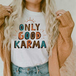 Only Good Karma Sublimation Transfer
