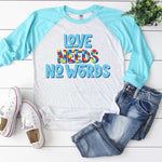 Love Needs No Words Sublimation Transfer