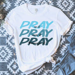 Pray Pray Pray Blue Sublimation Transfer