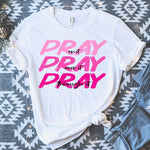 Pray Pray Pray Pink Sublimation Transfer