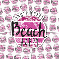 Don't Worry Beach Happy Stickers