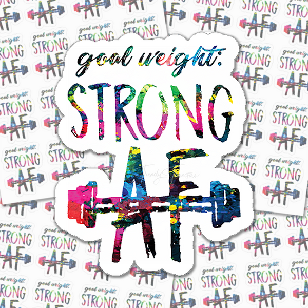 Goal Weight: Strong AF Stickers