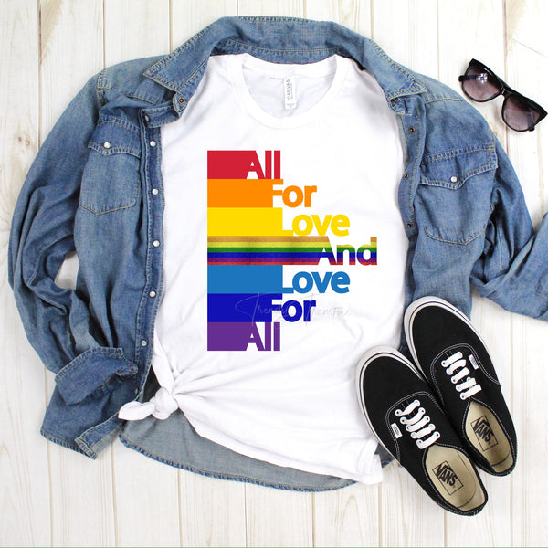 Rainbow Pride All For Love and Love For All Sublimation Transfer