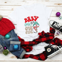 Baby It's Cold Outside Cute Snowman Plaid Sublimation Transfer