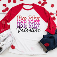 Be My Valentine Screen Print Heat Transfer