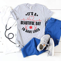 It's A Beautiful Day To Save Lives Screen Print Transfer