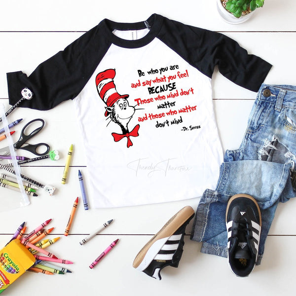 Be Who You Are Dr. Seuss Sublimation Transfer