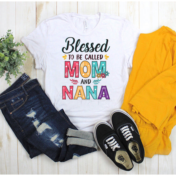 Blessed To Be Called Nana And Mom Sublimation Transfer