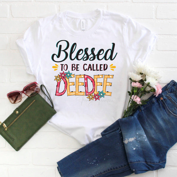 Blessed To Be Called DeeDee Sublimation Transfer