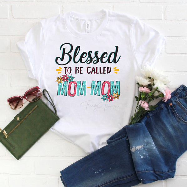 Blessed To Be Called Mom-Mom Sublimation Transfer