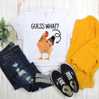 Guess what Chicken Butt  Screen Print Heat Transfer