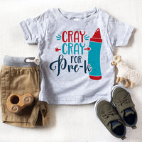Cray Cray For Pre-k Back To School Sublimation Transfer