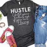 Hustle Till The Haters White Screen Print Heat Transfer