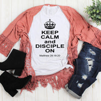 Keep Calm And Disciple On Sublimation Transfer