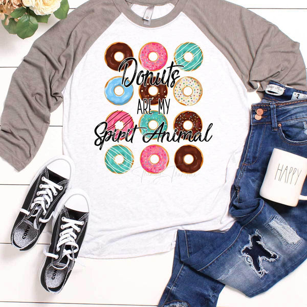 Donuts Are My Spirit Animal Sublimation Transfer