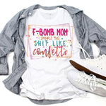 F-Bomb Mom Colorful Sublimation Transfer