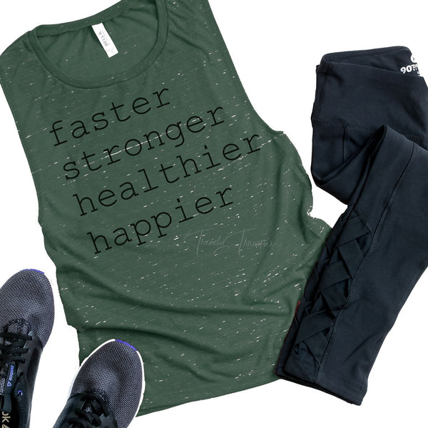 Faster Stronger Healthier Happier Sublimation Transfer