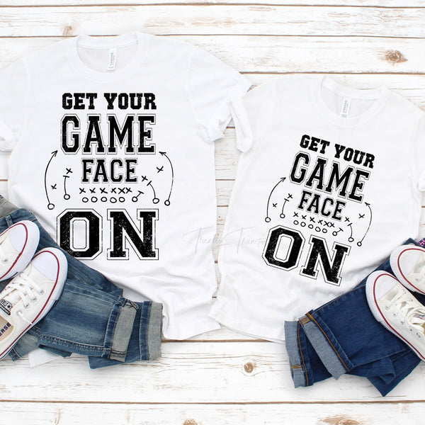 Get Your Game Face On Football Sublimation Transfer
