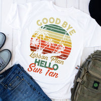 Goodbye Lesson Plan Hello Sun Tan Surfing Grunge Unisex Sublimation Transfer