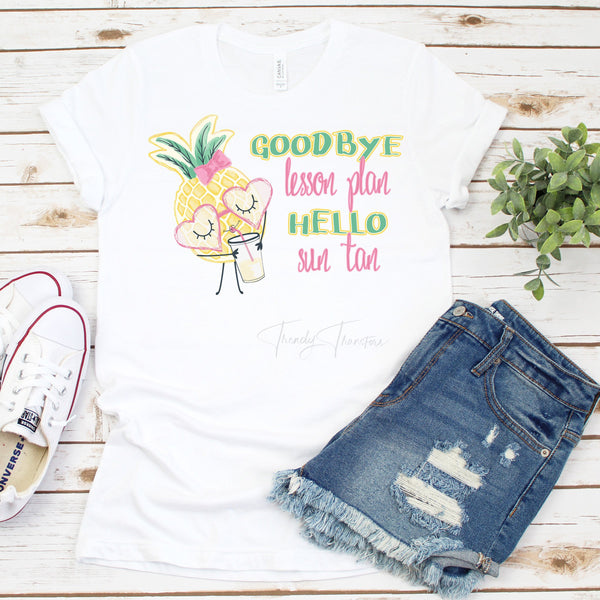 Goodbye Lesson Plan Hello Sun Tan Pineapple Teacher Summer Sublimation Transfer