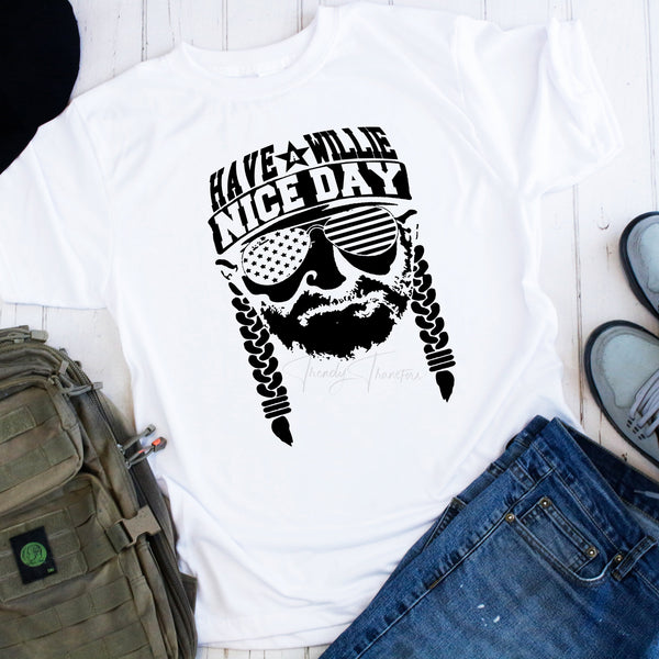 Have a Willie Nice Day Willie Nelson Fan Art Sublimation Transfer
