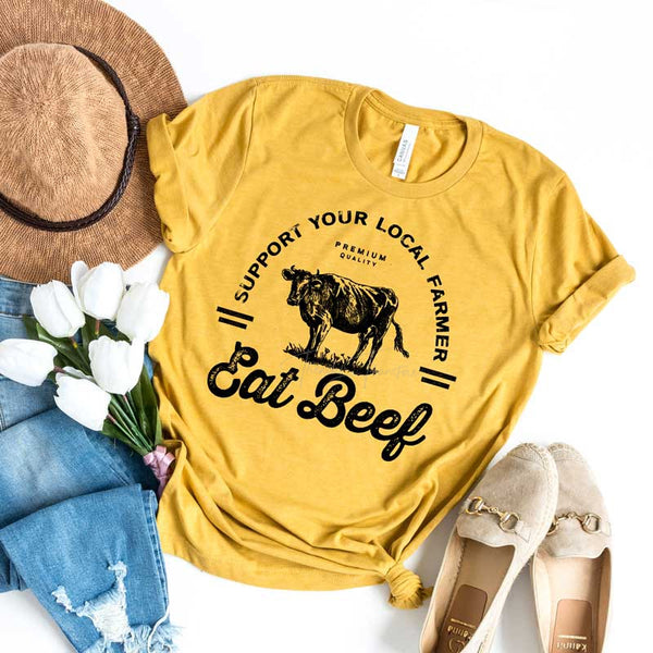 Support Your Local Farmer Eat Beef Screen Print Heat Transfer