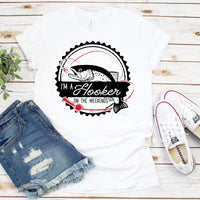 I'm a Hooker On the Weekends Fishing Humor Sublimation Transfer