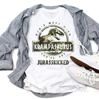 Don't Mess With Krampasuarus You'll Get Jurasskicked Tropical Sublimation Transfer