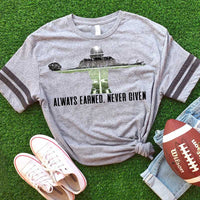 Always Earned Never Given Football Screen Print Heat Transfer