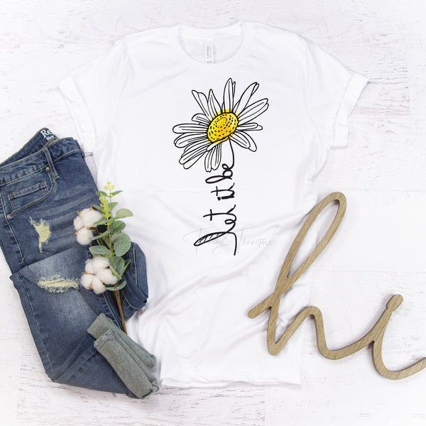 Daisy Let It Be Sublimation Transfer