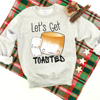 Let's Get Toasted Screen Print Heat Transfer