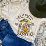 Life Is Bette Around The Campfire  Screen Print Heat Transfer