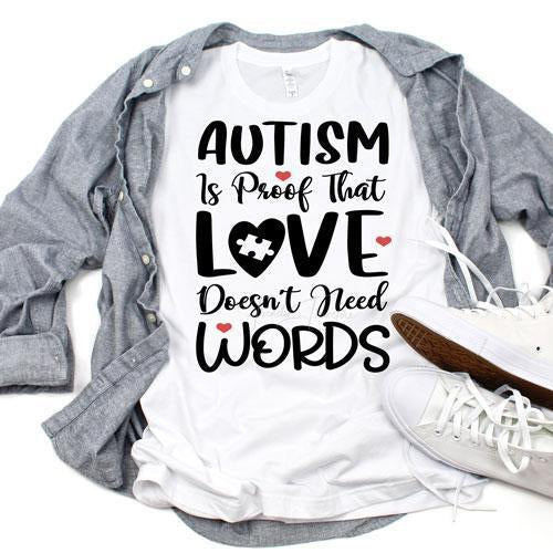 Autism Awareness Love Doesnt Need Words Sublimation Transfer