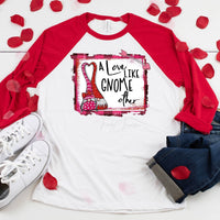 Love Like Gnome Other Sublimation Transfer