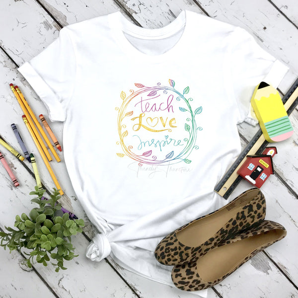 Teach Love Inspire Sublimation Transfer