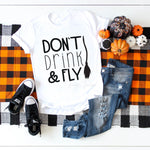 Don't Drink & Fly Sublimation Transfer