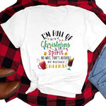 I'm Full Of Christmas Spirit Sublimation Transfer