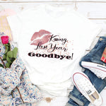 Kissing Last Year Goodbye! Sublimation Transfer