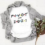 PIVOT into 2021 Sublimation Transfer