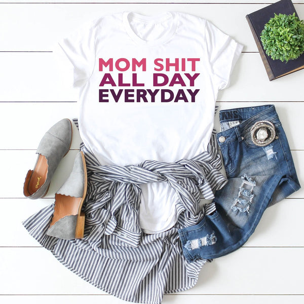 Mom Shit All Day Everyday Sublimation Transfer