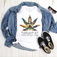 Namastay Home and Get High Humor Sublimation Transfer