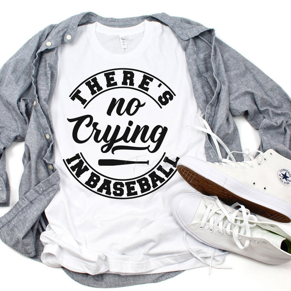 No Crying In Baseball Sublimation Transfer